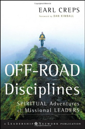 Off-Road Disciplines Spiritual Adventures of Missional Leaders  2006 edition cover