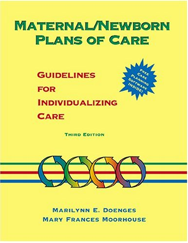 Maternal-Newborn Plans of Care Guidelines for Individualizing Care 3rd 1999 (Revised) edition cover