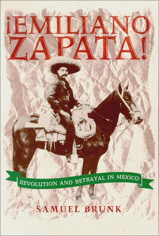 Emiliano Zapata! Revolution and Betrayal in Mexico  1995 edition cover