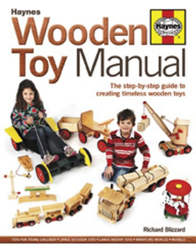 Wooden Toy Manual The Step-by-Step Guide to Creating Timeless Wooden Toys  2012 edition cover