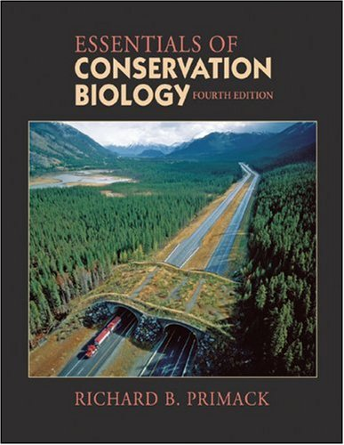 Essentials of Conservation Biology  4th 2006 (Revised) edition cover