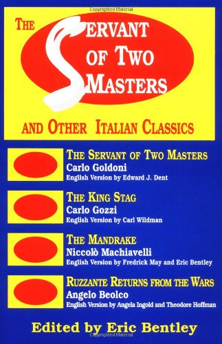 Servant of Two Masters And Other Italian Classics N/A edition cover