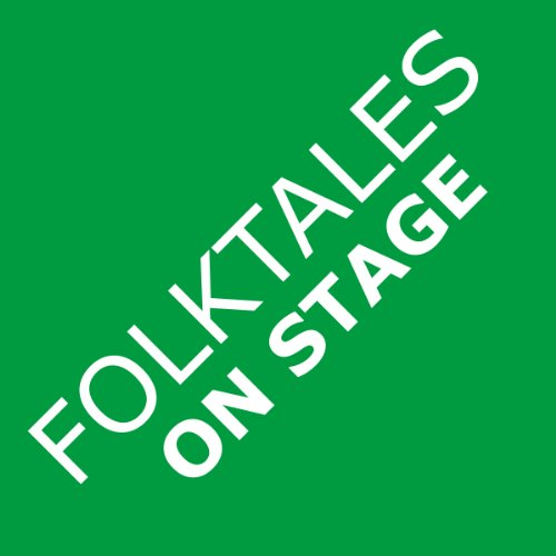 Folktales on Stage Children's Plays for Readers Theater, with 16 Reader's Theatre Play Scripts from World Folk and Fairy Tales and Legends, Including Asian, African, Middle Eastern, and Native American  2004 edition cover
