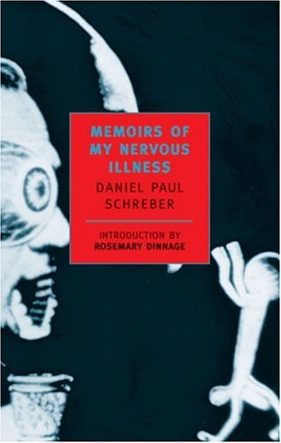 Memoirs of My Nervous Illness   2001 (Reprint) edition cover