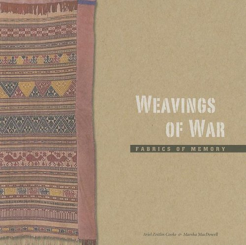 Weavings of War Fabrics of Memory N/A 9780944311202 Front Cover