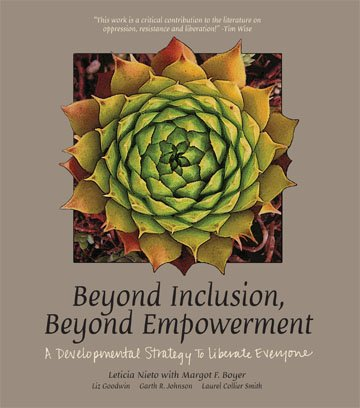Beyond Inclusion, Beyond Empowerment A Developmental Strategy to Liberate Everyone  2010 9780976611202 Front Cover