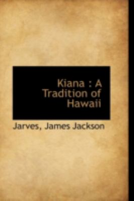 Kian A Tradition of Hawaii N/A 9781113204202 Front Cover