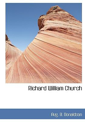 Richard William Church N/A 9781113882202 Front Cover