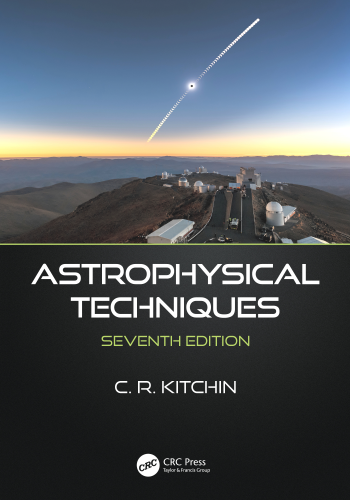 Cover art for Astrophysical Techniques, 7th Edition
