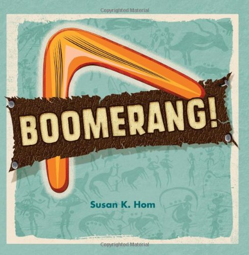 Boomerang! Learn to Throw Like a Pro N/A 9781402780202 Front Cover