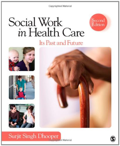 Social Work in Health Care Its Past and Future 2nd 2012 edition cover