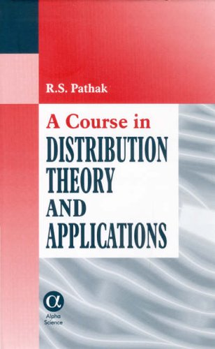 A Course in Distribution Theory And Applications  2001 edition cover