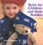 Knits for Children and Their Teddies N/A edition cover