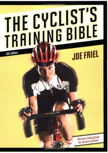 Cyclist's Training Bible  4th 2009 9781934030202 Front Cover