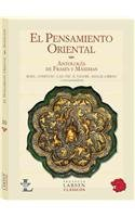 El pensamiento oriental / Eastern Thought: Antologia de frases y maximas / Anthology of Phrases and Maxims  2010 edition cover