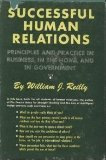 Successful Human Relations : In Business, in the Home, in Government N/A edition cover