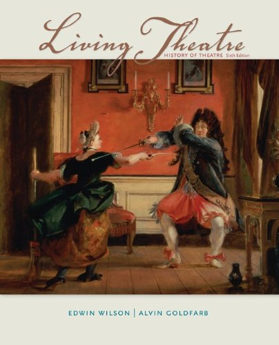 Living Theatre A History of Theatre 6th 2012 edition cover