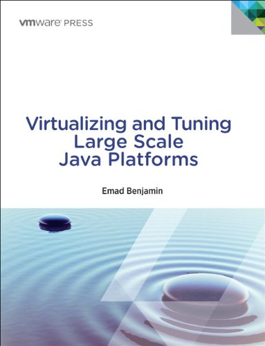 Virtualizing and Tuning Large Scale Java Platforms   2014 9780133491203 Front Cover
