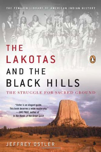 Lakotas and the Black Hills The Struggle for Sacred Ground N/A edition cover