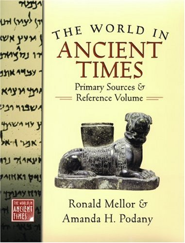 World in Ancient Times Primary Sources and Reference Volume  2005 edition cover