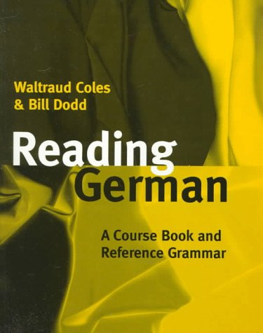 Reading German A Course Book and Reference Grammar  1997 edition cover