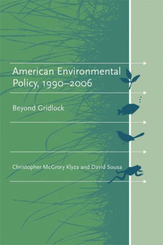 American Environmental Policy, 1990-2006 Beyond Gridlock  2007 edition cover