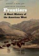 Frontiers A Short History of the American West  2008 edition cover