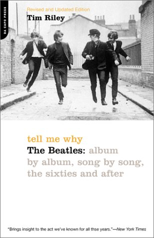Tell Me Why The Beatles: Album by Album, Song by Song, the Sixties and After  2002 edition cover