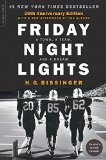 Friday Night Lights, 25th Anniversary Edition A Town, a Team, and a Dream  2015 9780306824203 Front Cover