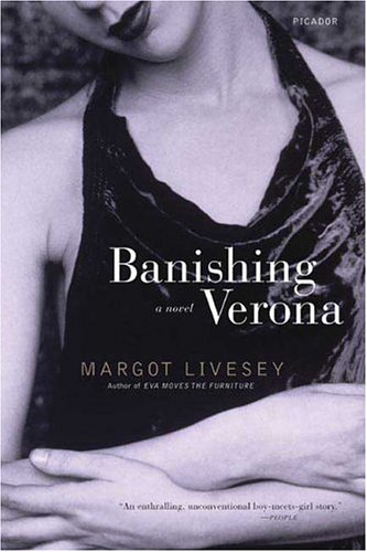 Banishing Verona A Novel  2005 9780312425203 Front Cover