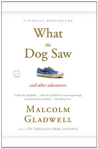 What the Dog Saw And Other Adventures  2010 edition cover