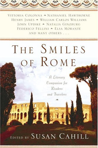 Smiles of Rome A Literary Companion for Readers and Travelers N/A edition cover