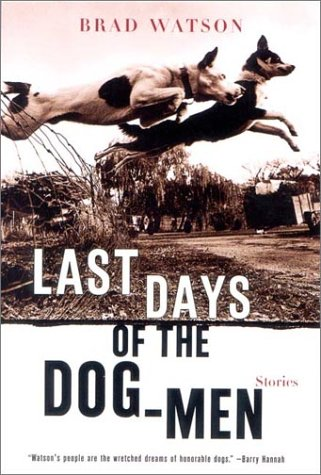 Last Days of the Dog-Men Stories  N/A edition cover