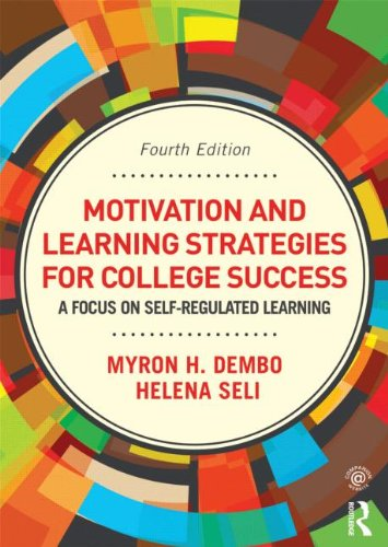 Motivation and Learning Strategies for College Success A Self-Regulatory Approach 4th 2013 (Revised) edition cover