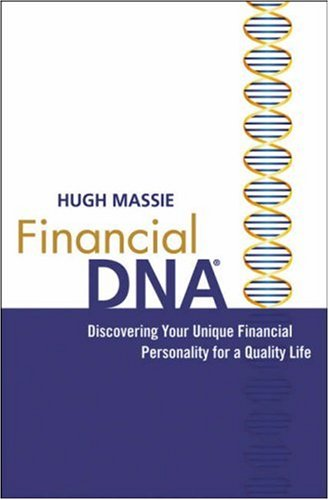 Financial DNA Discovering Your Unique Financial Personality for a Quality Life  2006 edition cover