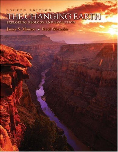 Changing Earth Exploring Geology and Evolution 4th 2006 (Revised) 9780495010203 Front Cover