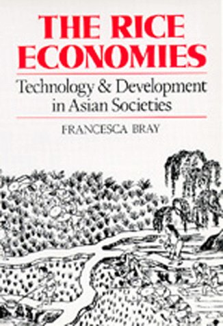 Rice Economies Technology and Development in Asian Societies  1994 edition cover