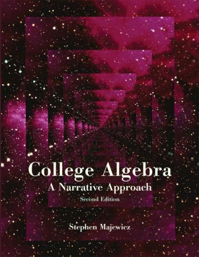 College Algebra A Narrative Approach 2nd 2008 9780536447203 Front Cover