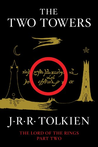Two Towers Being the Second Part of the Lord of the Rings  2012 9780547928203 Front Cover