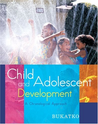 Child and Adolescent Development A Chronological Approach  2008 edition cover