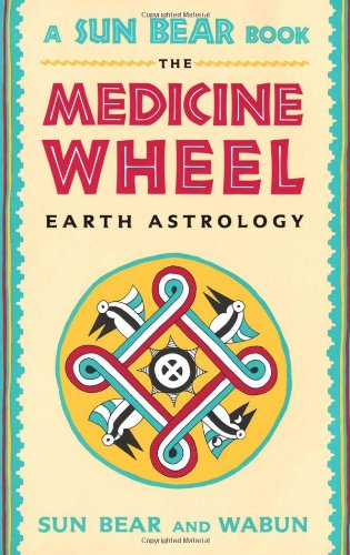 Medicine Wheel Earth Astrology 25th 1980 edition cover