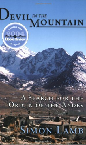 Devil in the Mountain A Search for the Origin of the Andes  2004 edition cover