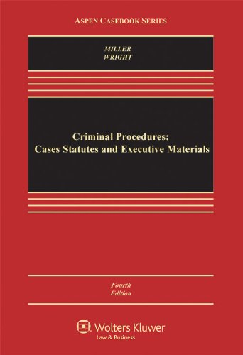 Criminal Procedures Cases, Statutes, and Executive Materials 4th 2011 (Revised) edition cover