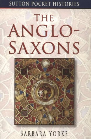 Anglo-Saxons   1999 9780750922203 Front Cover