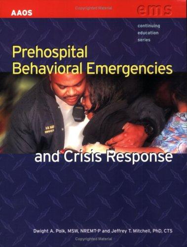 Prehospital Behavioral Emergencies and Crisis Response   2009 edition cover