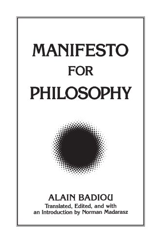 "Manifesto for Philosophy Followed by Two Essays: ""The (Re)Turn of Philosophy Itself"" and ""Definition of Philosophy""  1999 edition cover"