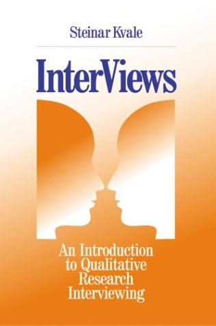 InterViews An Introduction to Qualitative Research Interviewing  1996 edition cover