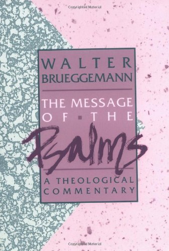 Message of the Psalms A Theological Commentary N/A edition cover