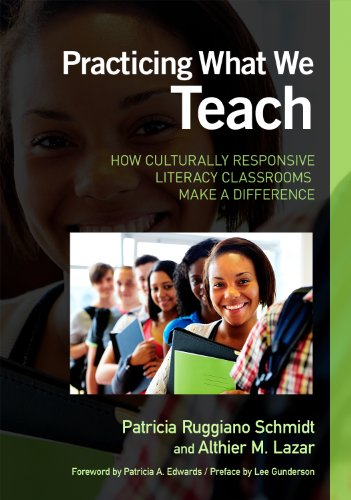 Practicing What We Teach How Culturally Responsive Literacy Classrooms Make a Difference  2011 9780807752203 Front Cover