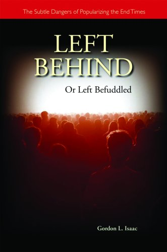 Left Behind or Left Befuddled The Subtle Dangers of Popularizing the End Times  2008 9780814624203 Front Cover